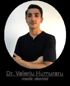 Dr Valeriu humuraru dr dentist